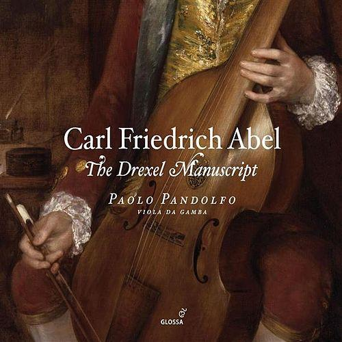 Carl Friedrich Abel – The Drexel Manuscript