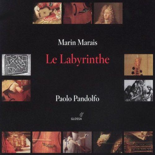 Marin Marais: Le Labyrinthe